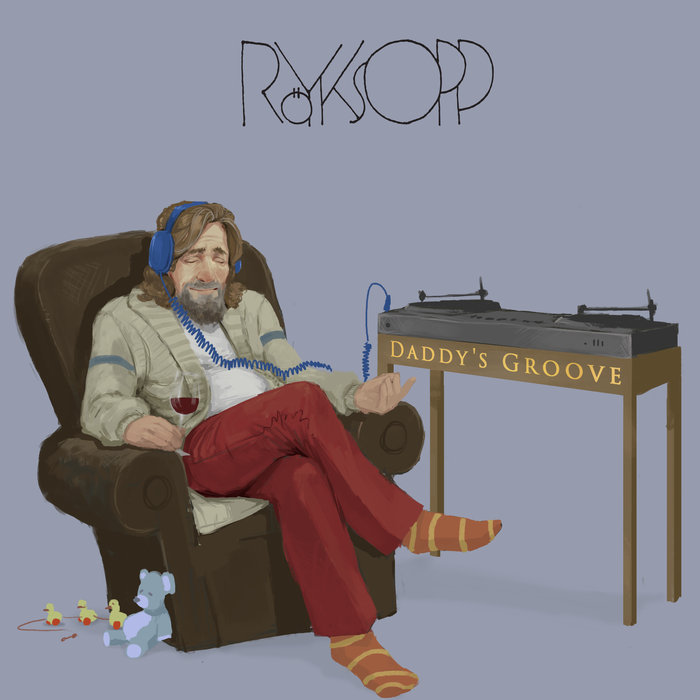 ROYKSOPP - Daddy's Groove