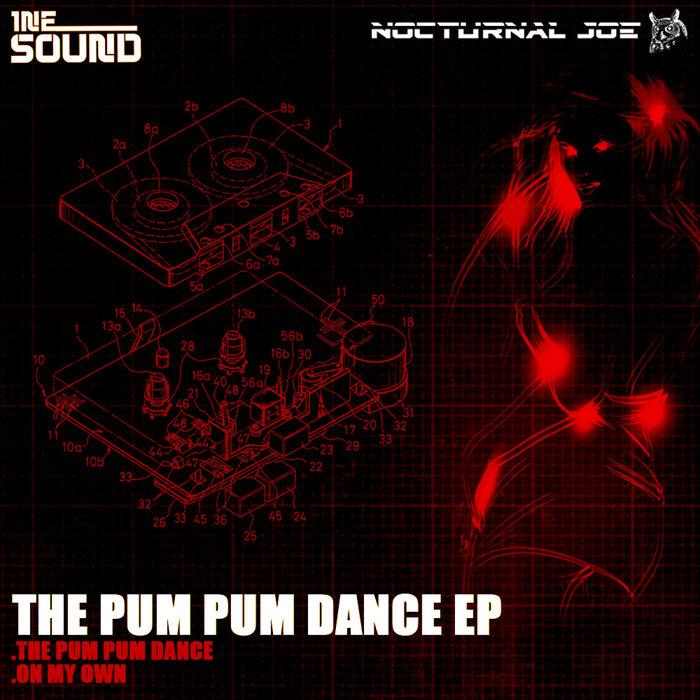 NOCTURNAL JOE - The Pum Pum Dance EP