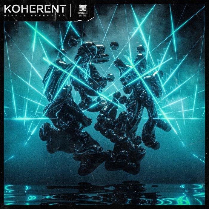 KOHERENT - Ripple Effect
