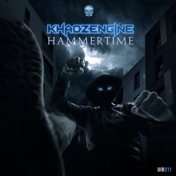 KHAOZ ENGINE - Hammertime