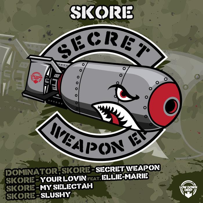 SKORE - Secret Weapon