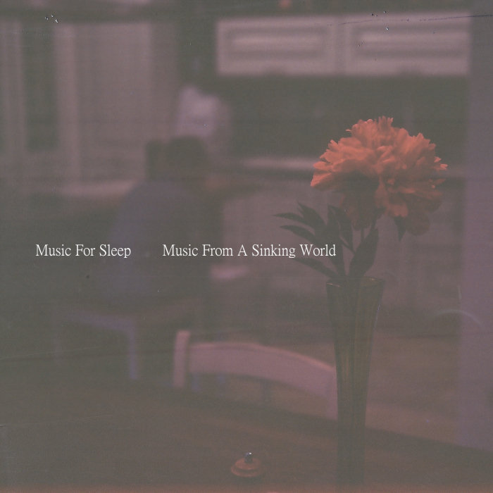 ANDREA PORCU/MUSIC FOR SLEEP (AP) - Music From A Sinking World