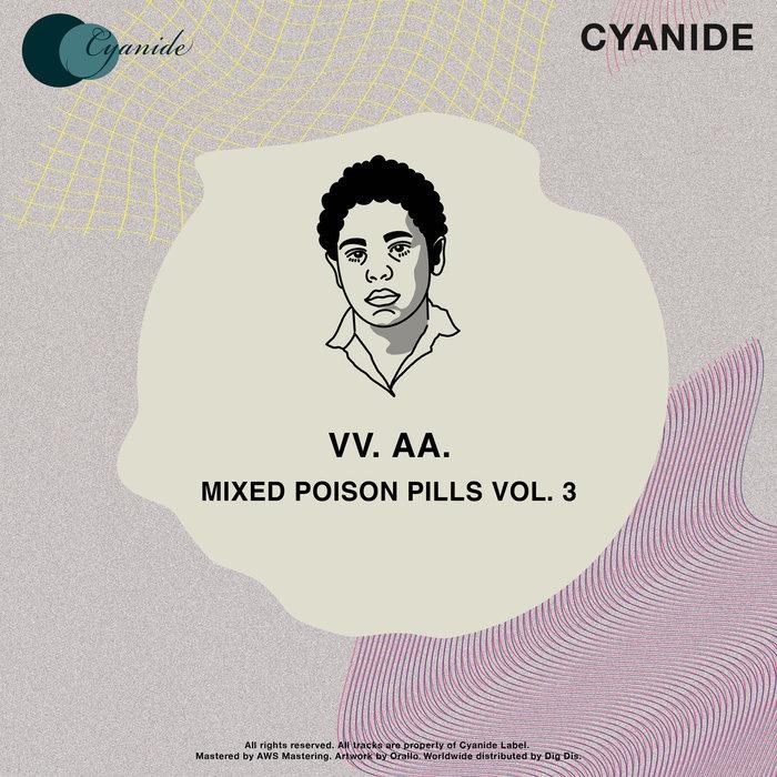 VARIOUS - Mixed Poison Pills Vol 3