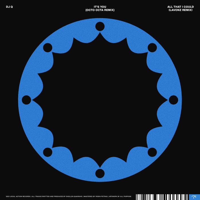 DJ Q - All That I Could (Remixes)