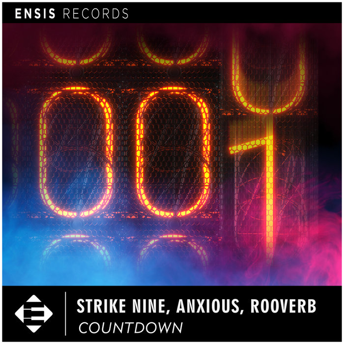 STRIKE NINE/ANXIOUS/ROOVERB - Countdown (Extended Mix)