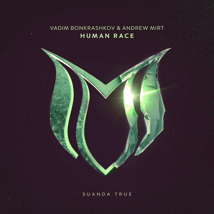 VADIM BONKRASHKOVARIOUSNDREW MIRT - Human Race