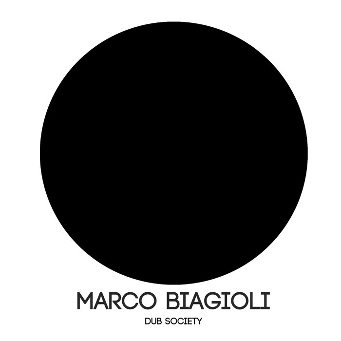 MARCO BIAGIOLI - Dub Society