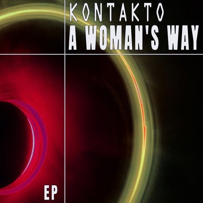 KONTAKTO - A Woman's Way EP