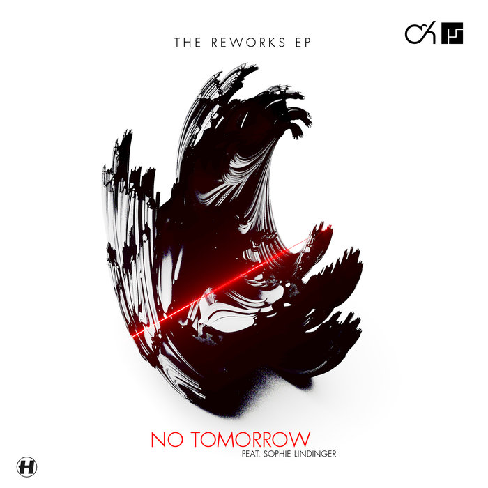 CAMO & KROOKED/MEFJUS FEAT SOPHIE LINDINGER - No Tomorrow