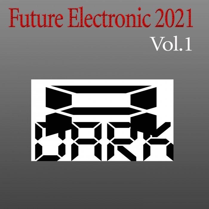 VARIOUS - Future Electronic 2021 Vol 1