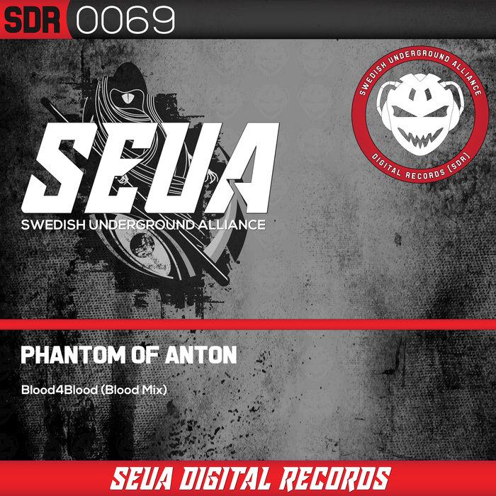 PHANTOM OF ANTON - Blood4blood (Blood Mix)