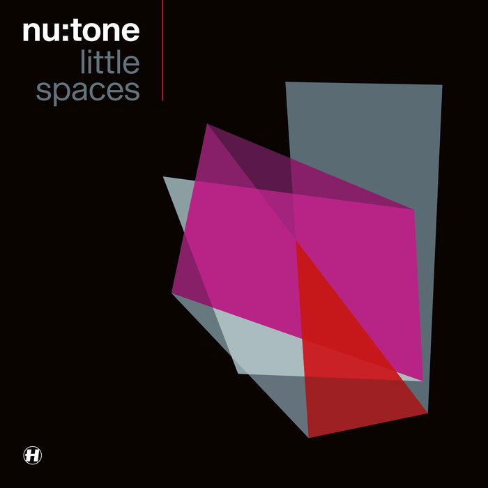 NU:TONE - Little Spaces