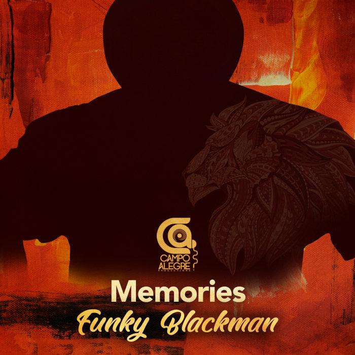 FUNKY BLACKMAN - Memories