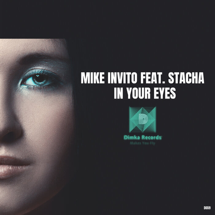 MIKE INVITO feat STACHA - In Your Eyes (Original Mix)