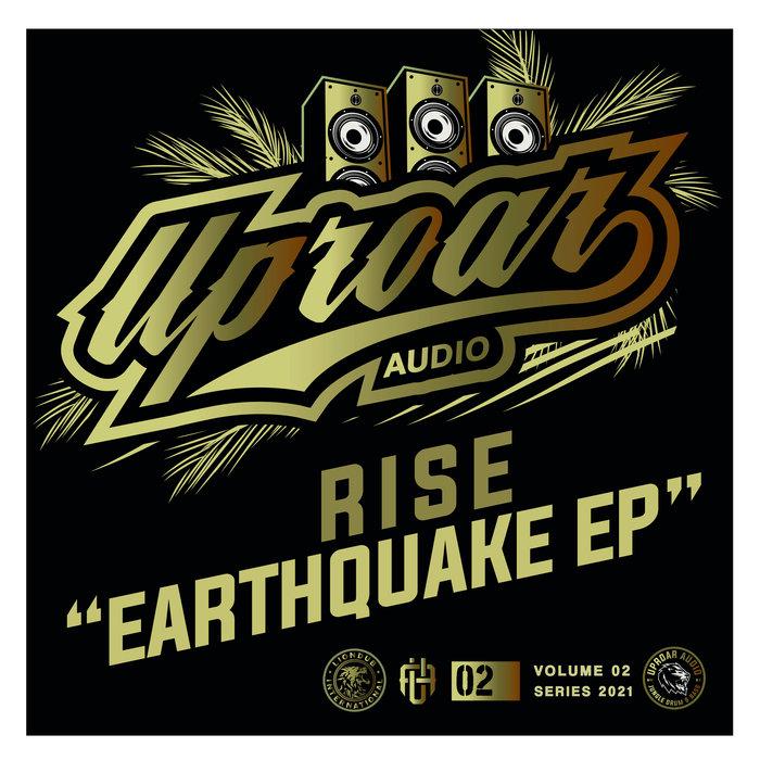 RISE - Earthquake EP