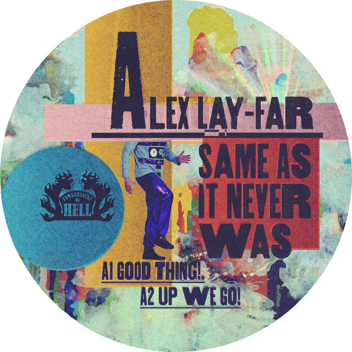 LAY-FAR - Same As It Never Was