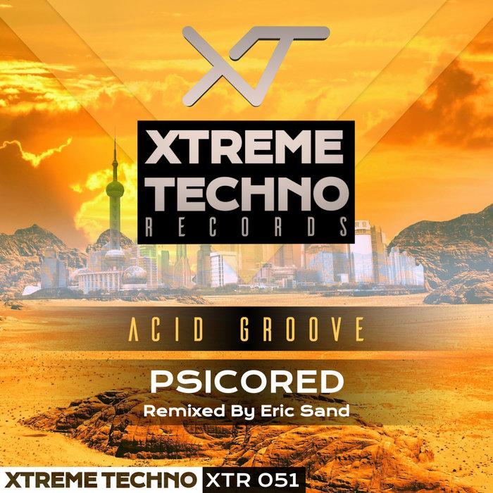 PSICORED - Acid Groove
