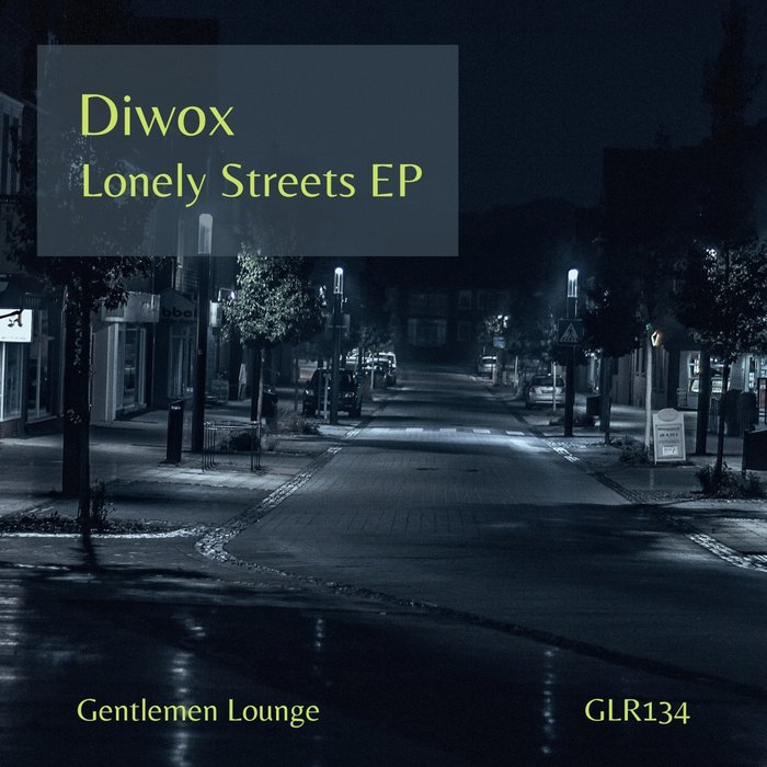 DIWOX - Lonely Streets