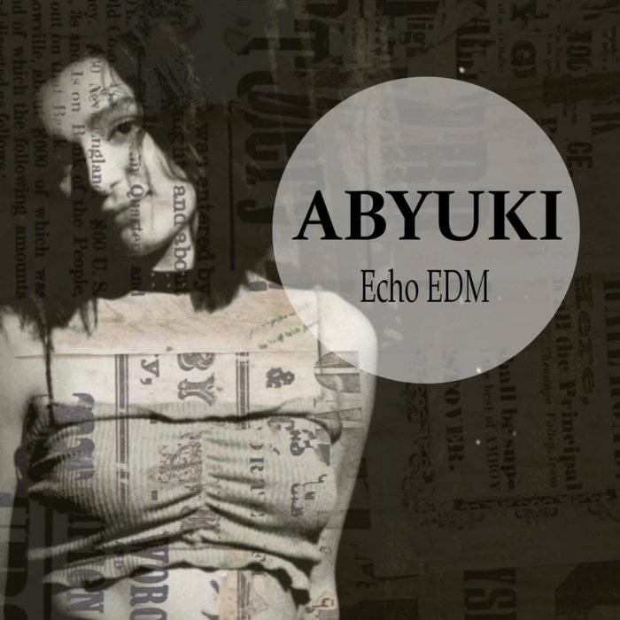 ABYUKI - Echo EDM