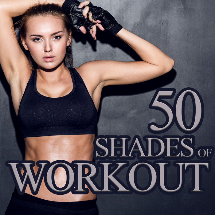 VARIOUS - 50 Shades Of Workout