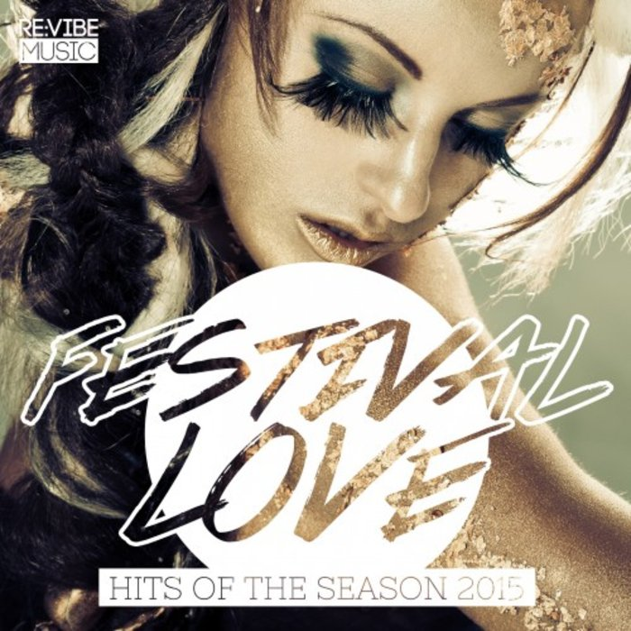 VARIOUS - Festival Love: Hits Of The Season 2015