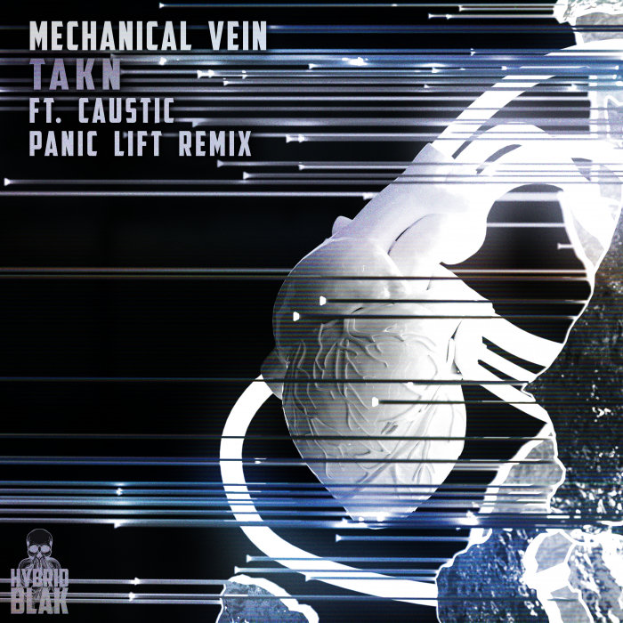 MECHANICAL VEIN/PANIC LIFT - TAKN (Panic Lift Remix) (Explicit)