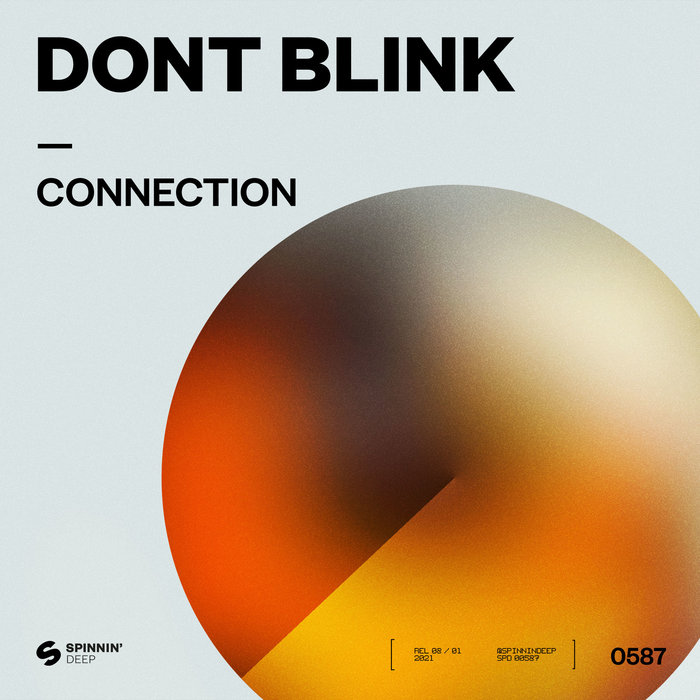 DONT BLINK - Connection