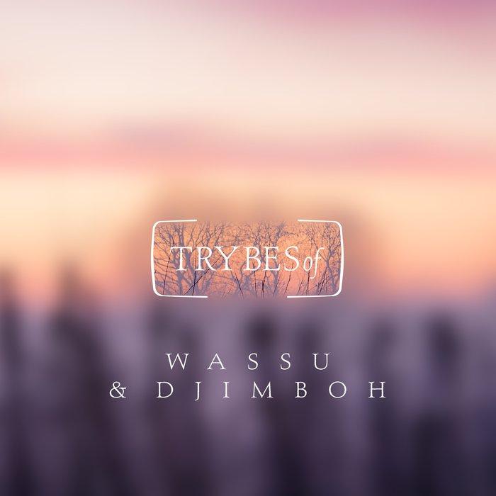 WASSU/DJIMBOH - Kavi EP