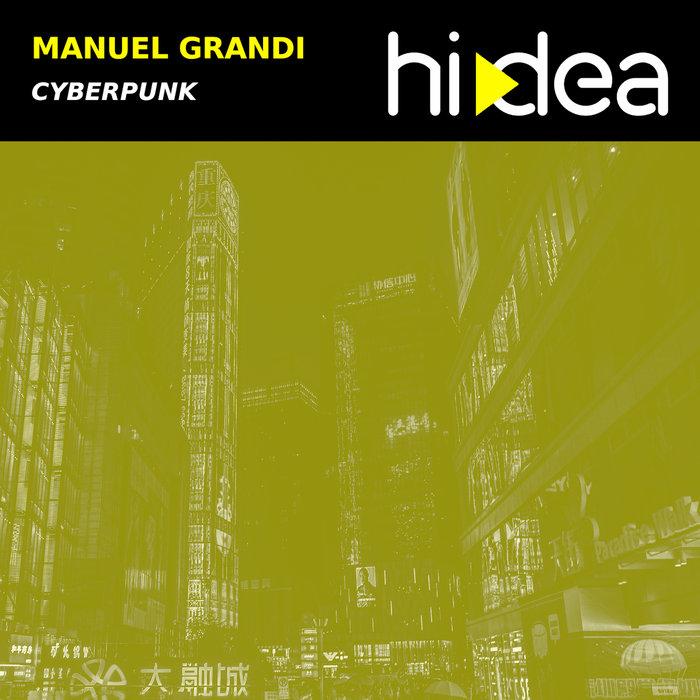 MANUEL GRANDI - Cyberpunk