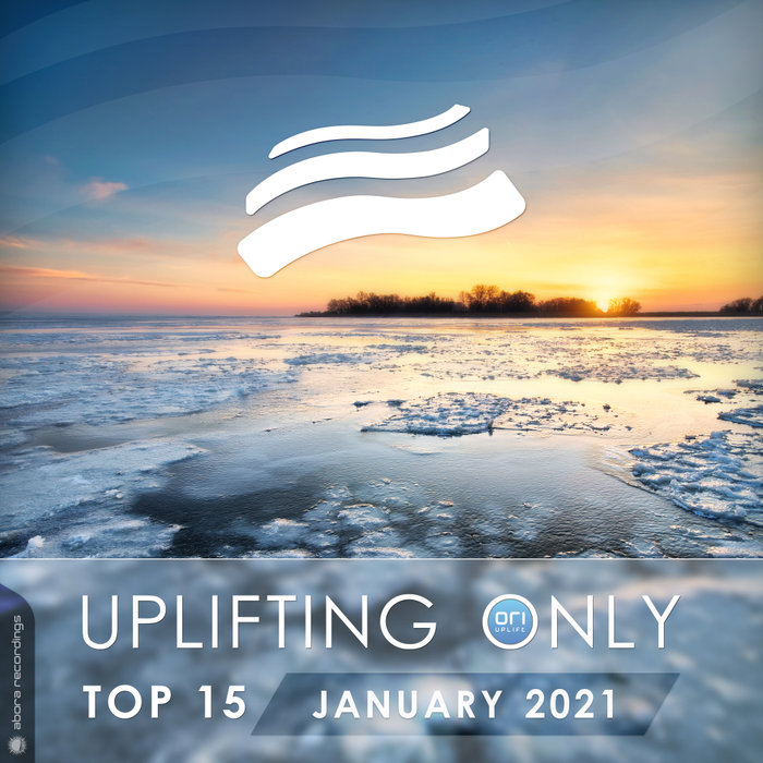 VARIOUS - Uplifting Only Top 15 - January 2021