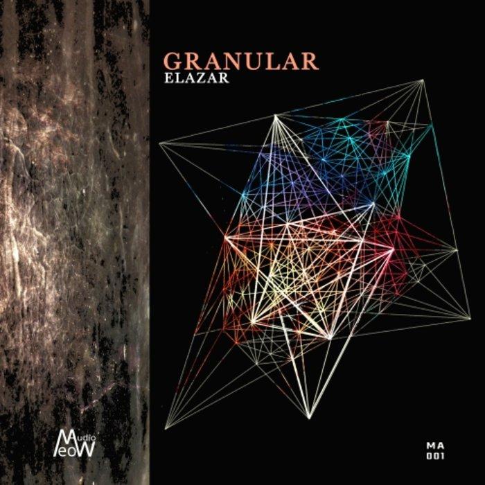 ELAZAR - Granular