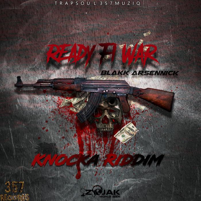 BLAKK ARSENNICK - Ready Fi War