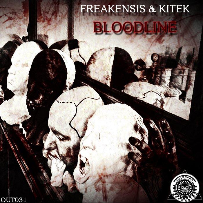 FREAKENSIS/KITEK - Bloodline