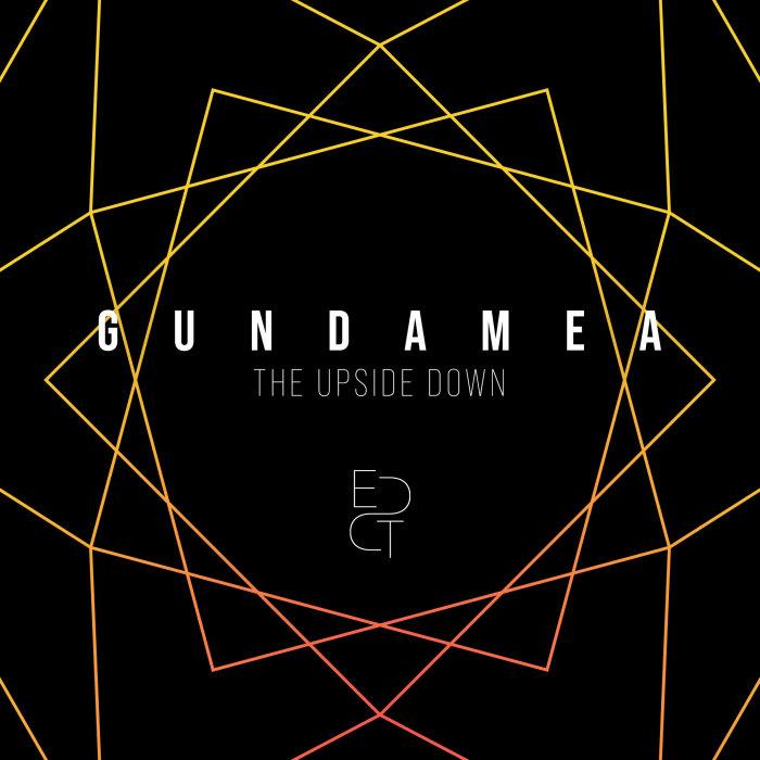 GUNDAMEA - The Upside Down
