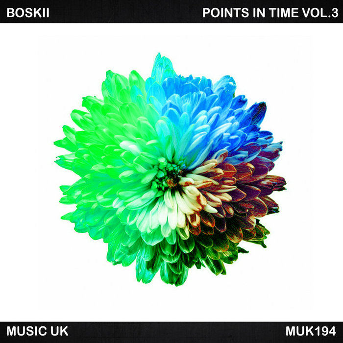 BOSKII - Points In Time Vol 3