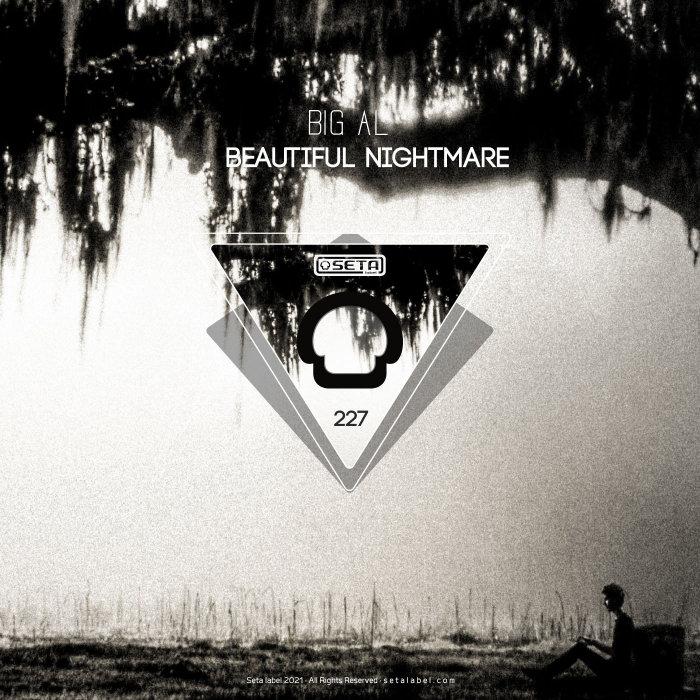 BIG AL - Beautiful Nightmare