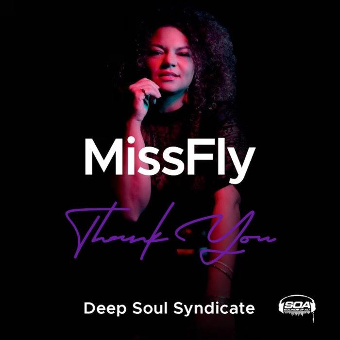MISSFLY/DEEP SOUL SYNDICATE - Thank You