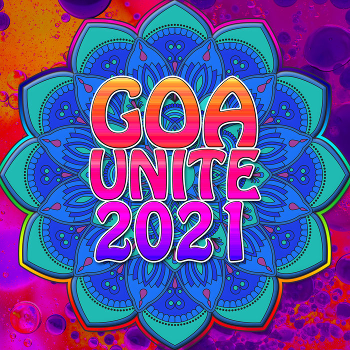 VARIOUS - Goa Unite 2021