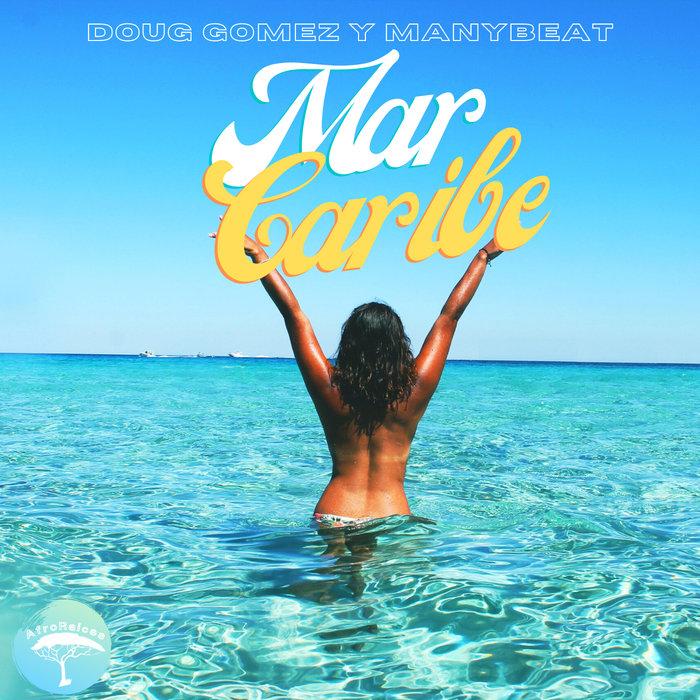 DOUG GOMEZ/MANYBEAT - Mar Caribe