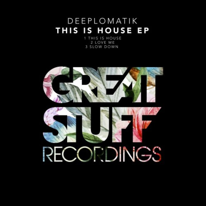 DEEPLOMATIK - This Is House EP