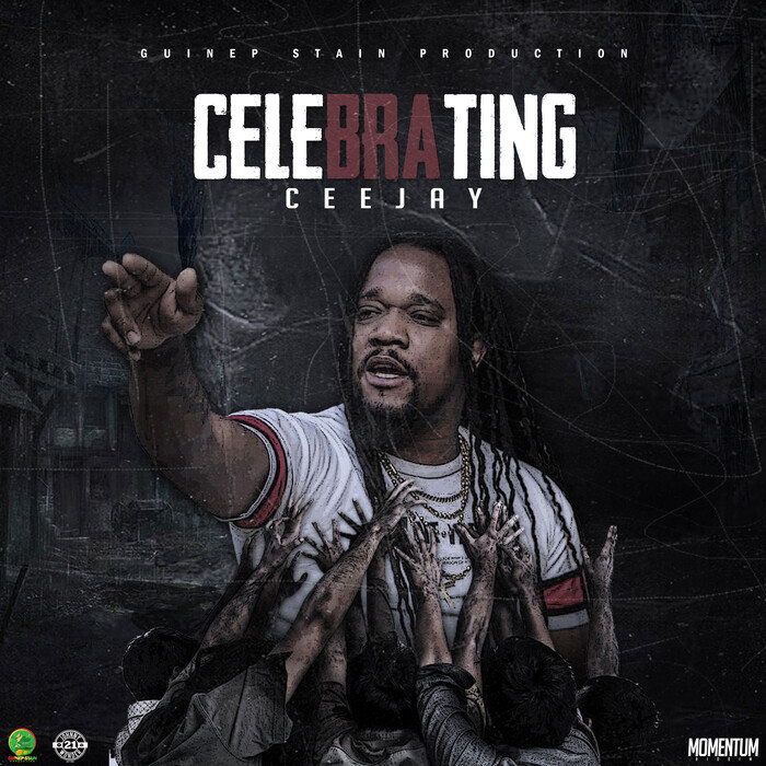 CEEJAY - Celebrating (Explicit)
