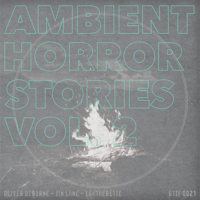 OLIVER OSBORNE/JIN LANE - Ambient Horror Stories Vol 2
