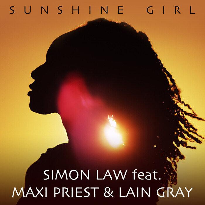 SIMON LAW FEAT LAIN GRAY/MAXI PRIEST - Sunshine Girl