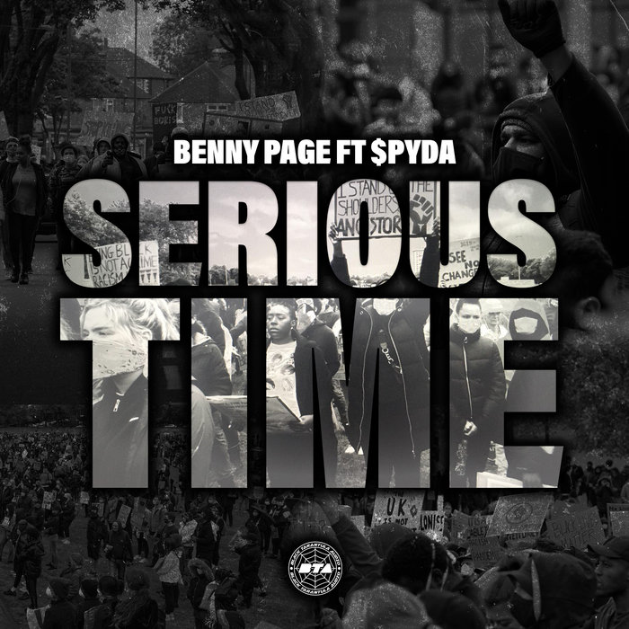 BENNY PAGE feat MC SPYDA - Serious Time