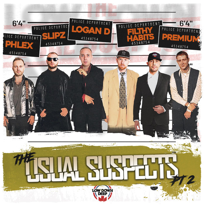 FILTHY HABITS/SLIPZ & LOGAN D/PREMIUM/DJ PHLEX - The Usual Suspects Part 2