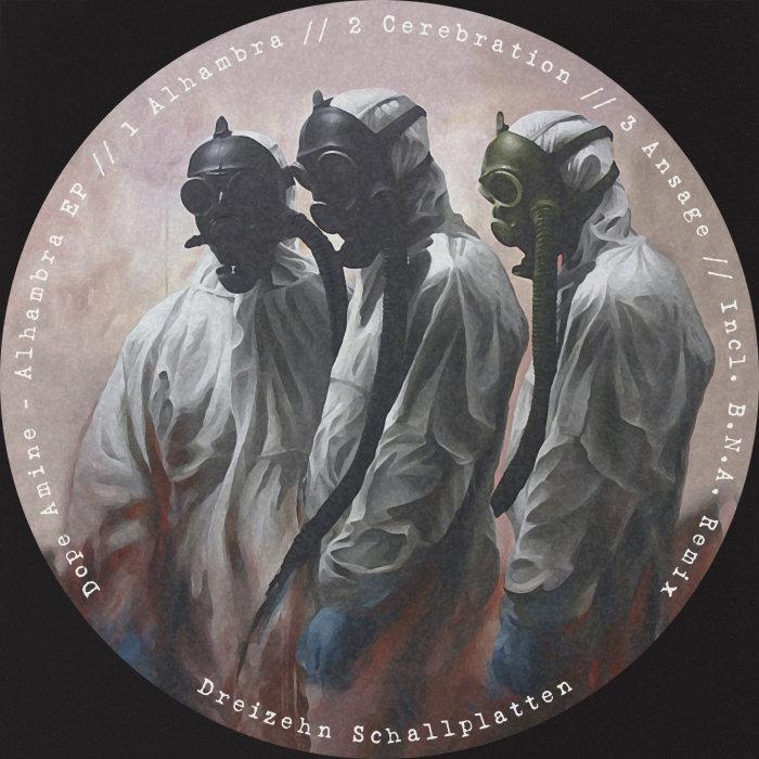 DOPE AMINE - Alhambra EP