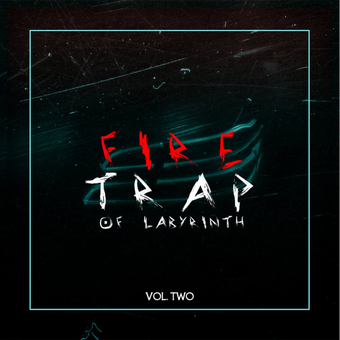 VARIOUS - Fire Trap Of Labyrinth Vol 2