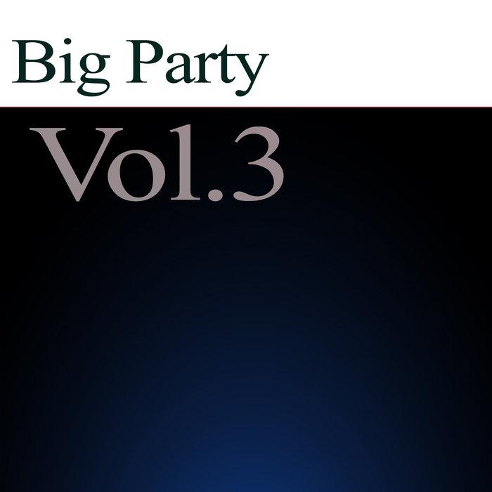 VYACHESLAV SKETCH/VARIOUS - Big Party Vol 3