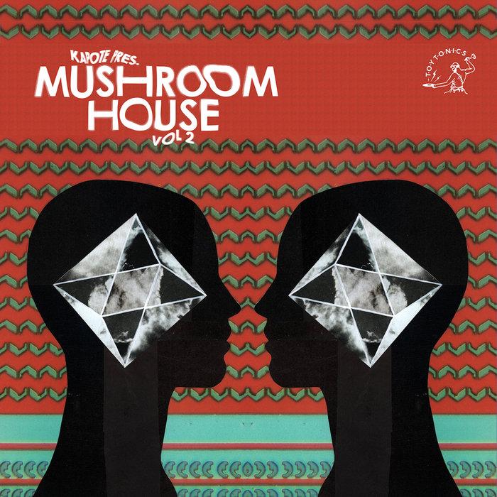 KAPOTE/VARIOUS - Kapote Pres.: Mushroom House Vol 2