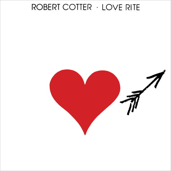 ROBERT COTTER - Love Rite